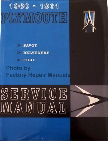 1960 -1961 Plymouth Savoy Belvedere Fury Service Manual