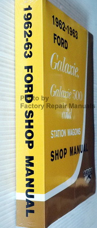 1962 Ford Galaxie, Galaxie 500 and Station Wagons Shop Manual Spine View