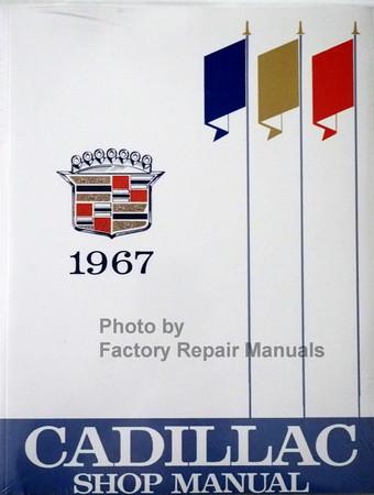 1967 Cadillac Shop Manual