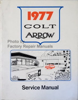1977 Dodge Colt Plymouth Arrow Service Manual