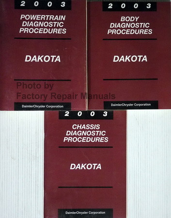 2003 Dodge Dakota Powertrain, Body and Chassis Diagnostic Procedures Manuals
