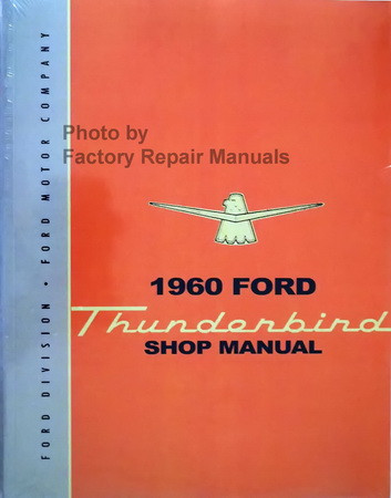 1960 Ford Thunderbird Shop Manual Reprint