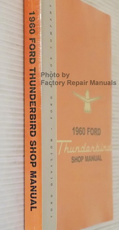 1960 Ford Thunderbird Shop Manual Reprint Spine View