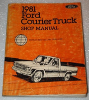 1981 Ford Courier Pickup Truck Factory Dealer Shop Service Repair Manual 81