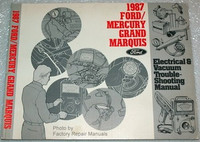 1987 Ford LTD & Mercury Grand Marquis Electrical & Vacuum Troubleshooting Manual