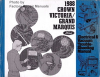 1988 Crown Victoria/Grand Marquis Electrical & Vacuum Troubleshooting Manual