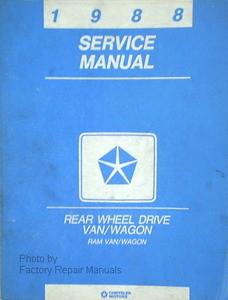 1988 dodge ram van wagon factory service manual b 150 b 250 b 350 rh factoryrepairmanuals com Dodge Ram Cargo Van 1984 Dodge Ram Van 250