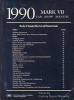 1990 Mark VII Car Shop Manual Body/Chassis/Electrical/Powertrain