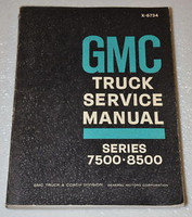 1967 GMC  7500 8500 TRUCK H J T W R Conventional & Steel Cab Bus Service Manual