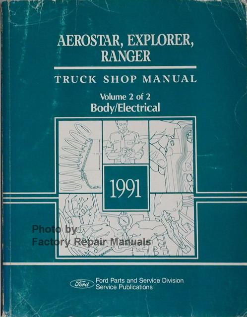 1991 ford ranger explorer aerostar van factory body electrical rh factoryrepairmanuals com 1991 Ford Ranger XLT 1991 ford ranger factory service manual