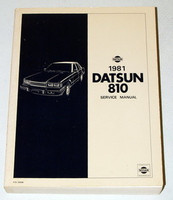 1981 DATSUN 810 SEDAN WAGON 910 SERIES GAS MODELS Factory Service Repair Manual