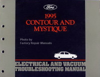 1995 Ford Contour Mercury Mystique Electrical and Vacuum Troubleshooting Manual