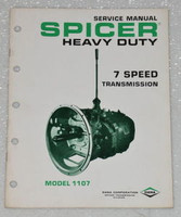 SPICER TRANSMISSION MODEL 1107 7 SPEED DANA Shop Service Repair Manual 1107-2A