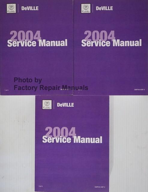 2004 cadillac deville original factory shop service repair manual rh factoryrepairmanuals com Cadillac New Member Inspection Cadillac