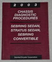 2003 Chrysler Sebring Sedan, Convertible and Dodge Stratus Sedan Chassis Diagnostics Manual