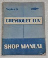 Series 6 Chevrolet Luv Shop Manual