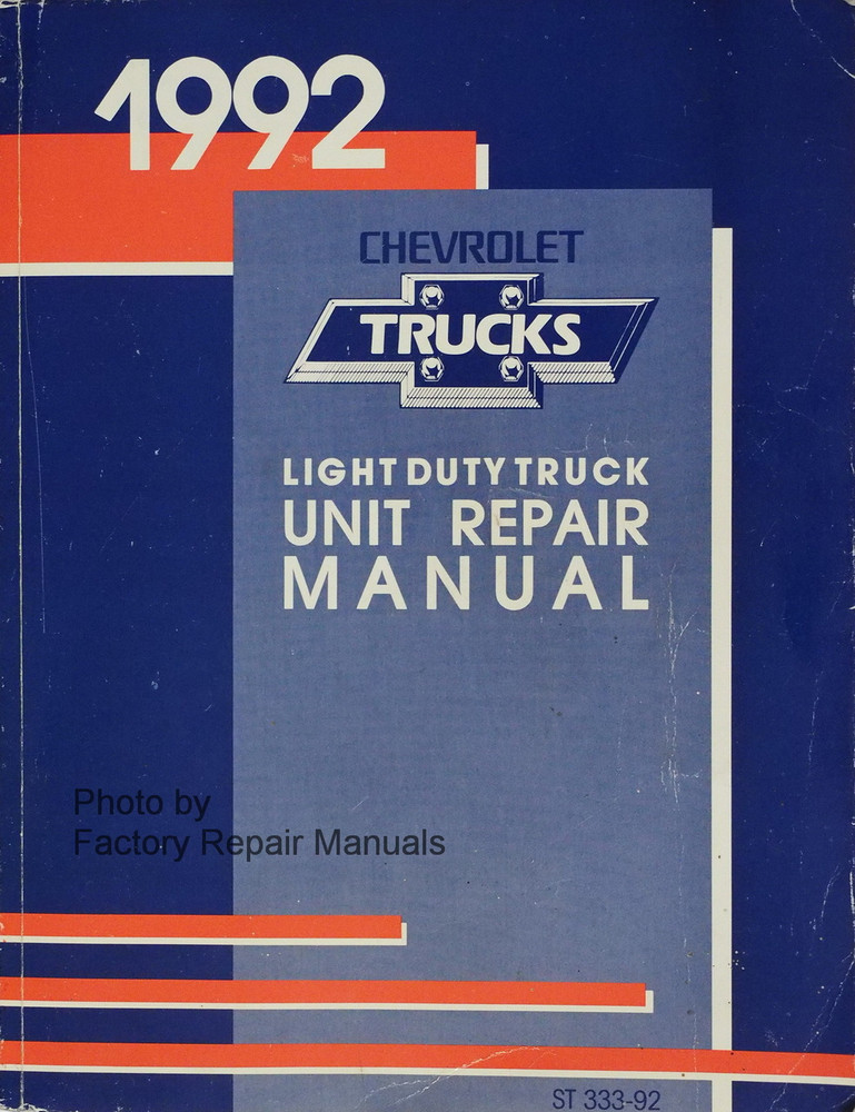 1992 chevy truck unit repair overhaul shop manual c k g van blazer rh factoryrepairmanuals com 1992 camaro shop manual pdf 1992 corvette shop manual