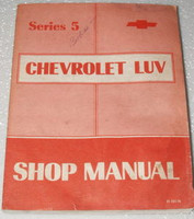 1976 CHEVY LUV PICK-UP TRUCK MIKADO Factory Dealer Shop Service Repair Manual 76