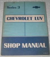 Series 3 Chevrolet LUV Shop Manual