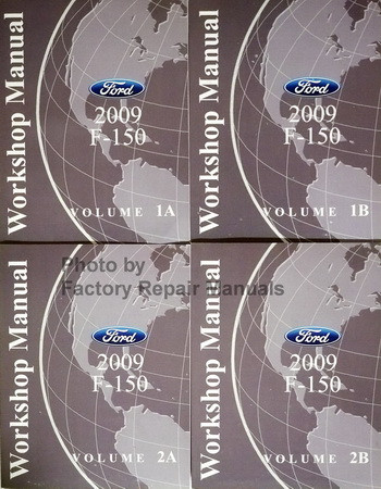 2009 ford f150 factory service manual set shop repair new factory rh factoryrepairmanuals com Ford F-150 Manual Transmission 2009 ford f 150 workshop manual