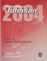 2004 Johnson Service Manual 2 Stroke 55 Commercial