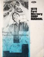 1979 Ford & Mercury Factory Shop Manual