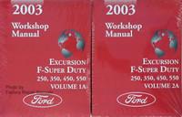 2003 Workshop Manual Excursion F-Super Duty 250, 350, 450, 550 Ford Volume 1, 2