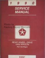 1990 Service manual Dodge Rear Wheel Drive Van/Wagon Ram Van/Wagon
