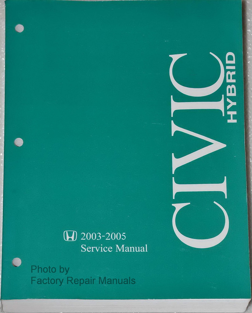 2003 2005 honda civic hybrid factory service manual original shop repair rh factoryrepairmanuals com 1995 Honda Civic LX Manual 2009 Honda Civic Service Manual