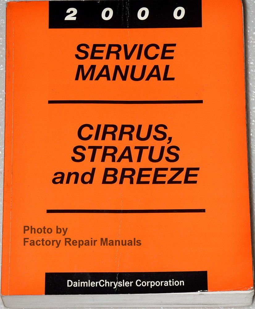 Chrysler Cirrus 2000 Repair Manual Browse Guides 1998 Plymouth Breeze Fuse Box Dodge Stratus Factory Shop Rh Factoryrepairmanuals Com Wiring Diagrams