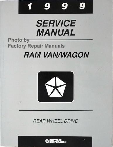 1999 dodge ram van factory service manual 1500 2500 3500 original rh factoryrepairmanuals com Dodge Ram 3500 Tradesman 1999 Dodge Ram Truck
