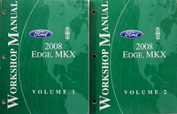 Ford Lincoln 2008 Edge, MKX Workshop Manual Volume 1, 2
