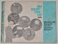 1984 Ford Escort, EXP Mercury Lynx Electrical & Vacuum Troubleshooting Manual