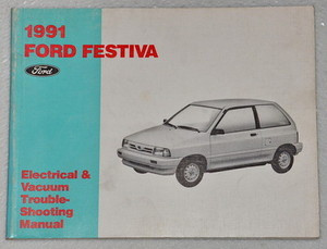 1991 Ford    Festiva    Electrical   Vacuum Troubleshooting Manual    Wiring       Diagrams     Factory Repair