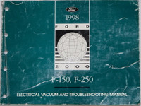 1998 Ford F-150, F-250 Electrical & Vacuum Troubleshooting Manual