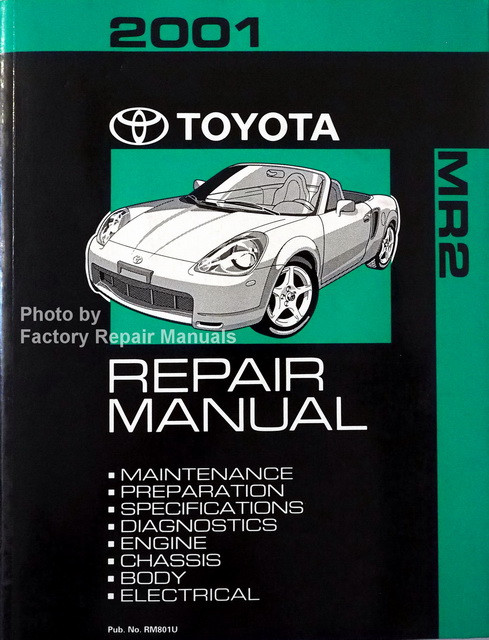 2001 toyota mr2 spyder factory service manual original shop repair rh factoryrepairmanuals com Toyota MR2 Spyder 2013 Toyota MR2 Spyder