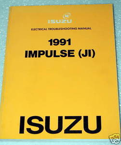 1991 isuzu impulse electrical troubleshooting manual wiring diagrams rh factoryrepairmanuals com Isuzu Trooper Parts and Schematics Isuzu Part Number Search