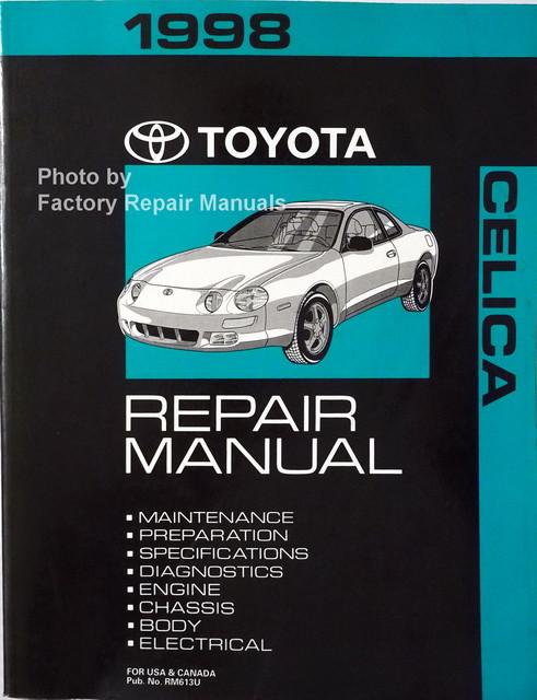 1998 toyota celica factory service manual original shop repair rh factoryrepairmanuals com 1997 Celica 2000 Celica