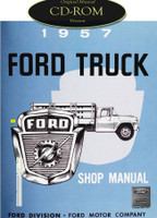 1957 Ford Truck F-100 F-250 F-350 P-350 B-600 Bus Factory Shop Service Manual CD