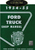 1954 1955 Ford Truck F-100 F-250 F-350 P-350, Bus Factory Shop Service Manual CD