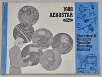 1988 Ford Aerostar Mini-Van Electrical & Vacuum Troubleshooting Manual