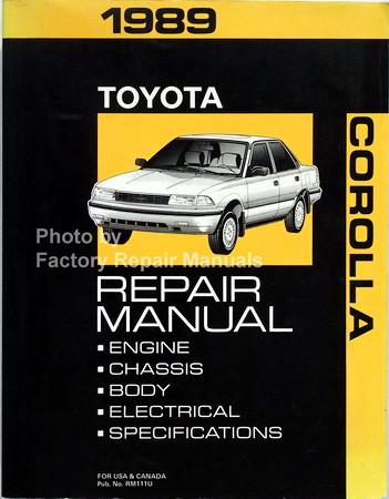1989 toyota corolla factory service manual original shop repair rh factoryrepairmanuals com 1989 toyota corolla repair manual pdf 1989 Toyota Corolla Ae91 Engine