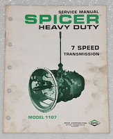 SPICER TRANSMISSION 7 Speed Service Manual Model 1107 OEM Factory Shop Repair