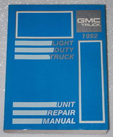 1992 GMC Light Duty Truck Unit Repair Manual G Van C K 1500 2500 3500 Suburban