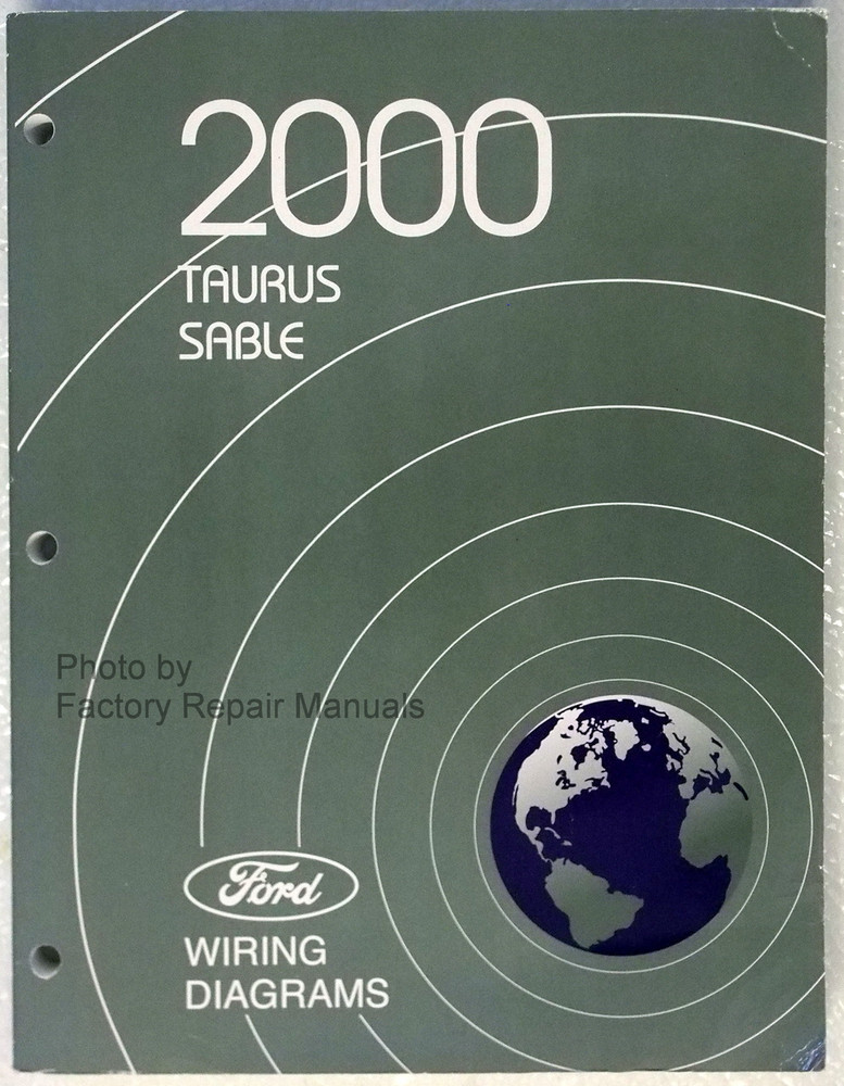 2000 Ford Taurus Mercury Sable Electrical Wiring Diagrams Manual - Original Shop