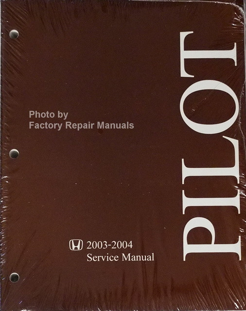 2003 2004 honda pilot factory service manual original shop repair rh factoryrepairmanuals com honda pilot 2004 user manual honda pilot 2004 service manual pdf