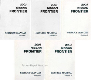 2003 nissan frontier factory service manual complete 5 volume set rh factoryrepairmanuals com 2011 nissan frontier factory service manual 2016 nissan frontier factory service manual
