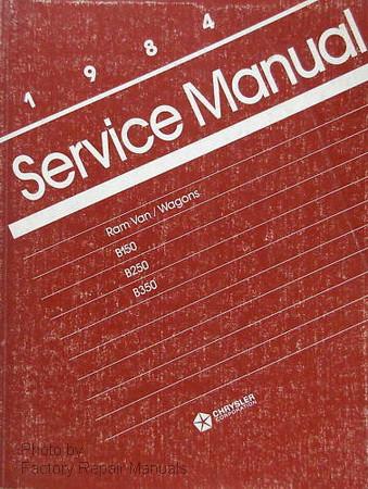 1984 dodge ram van wagon factory service manual b 150 b 250 b 350 rh factoryrepairmanuals com 1993 Dodge Ram 250 Van 1993 Dodge Ram 250 Van