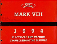 1994 Lincoln Mark VIII Electrical & Vacuum Troubleshooting Manual