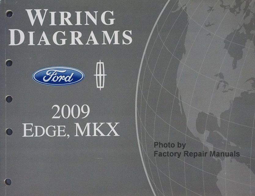 2009 Ford Edge  U0026 Lincoln Mkx Electrical Wiring Diagrams Manual Original